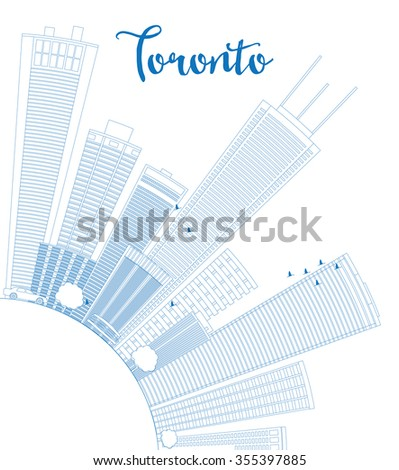 Outline Toronto skyline with blue buildings and copy space. Vector illustration. Business travel and tourism concept with place for text. Image for presentation, banner, placard and web site. - stock vector