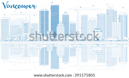 Outline Vancouver skyline with blue buildings and reflections. Vector illustration. Business travel and tourism concept with place for text. Image for presentation, banner, placard and web site. - stock vector
