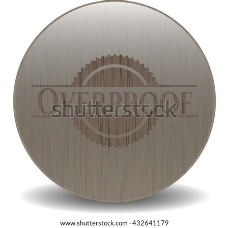 Overproof wood icon or emblem - stock vector