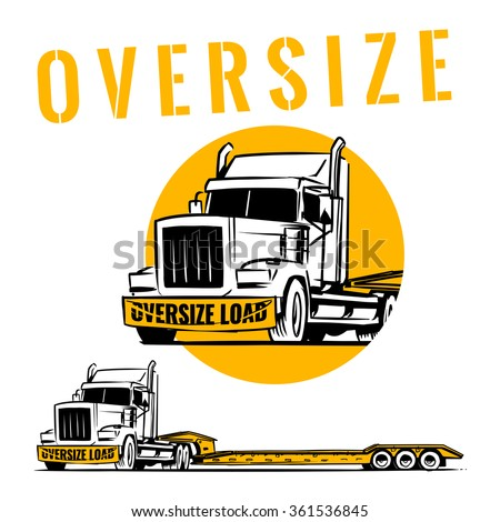 Oversize load truck with lowboy trailer. oversize load sign on front of truck - stock vector