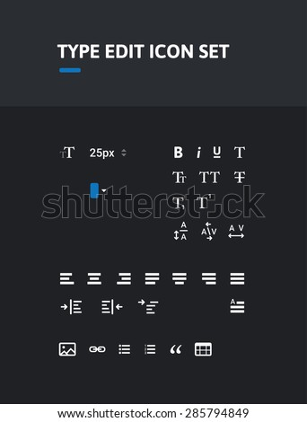 Pack of type editing icons. Icon set. Icons for text, type, character, pharagraph editing. Administrator icons. - stock vector