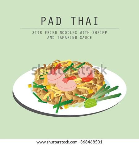 Pad Thai - Stir fried noodles with shrimp and tamarind sauce