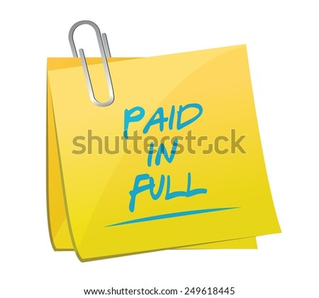 paid in full post it memo illustration design over a white background - stock vector