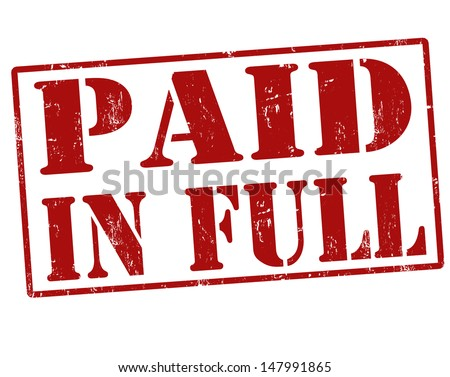 Paid in full red grunge rubber stamp over a white background, vector illustration
