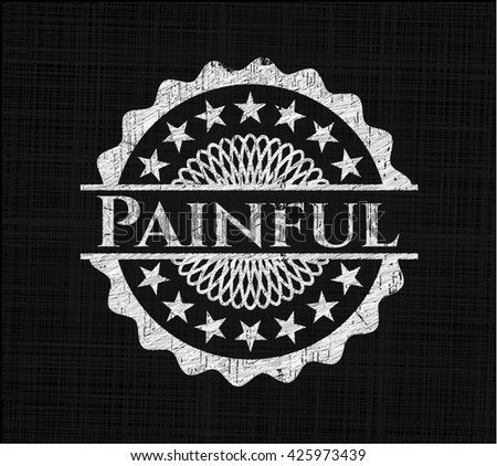 Painful on chalkboard - stock vector