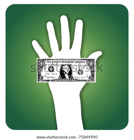 Palm hand showing a dollar bill - stock vector