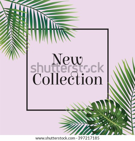 Palm leaf. New collection poster.  Web banner or poster for e-commerce, on-line cosmetics shop, fashion & beauty shop, store. Vector_illustration - stock vector