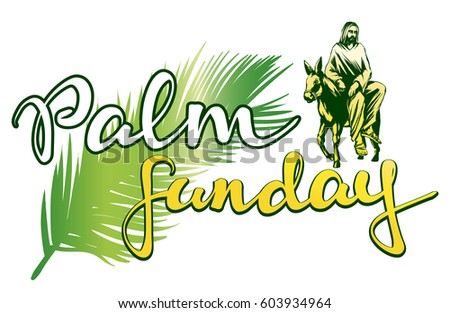 palm sunday jesus christ rides on stock vector 603934964 shutterstock rh shutterstock com Palm Sunday Quotes Inspirational Palm Sunday Bulletin Covers
