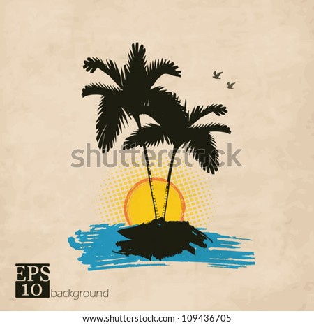 Palm trees, sun and birds on a vintage grunge background - stock vector