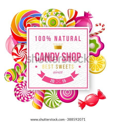 Paper candy shop label with type design and lollipops and candies