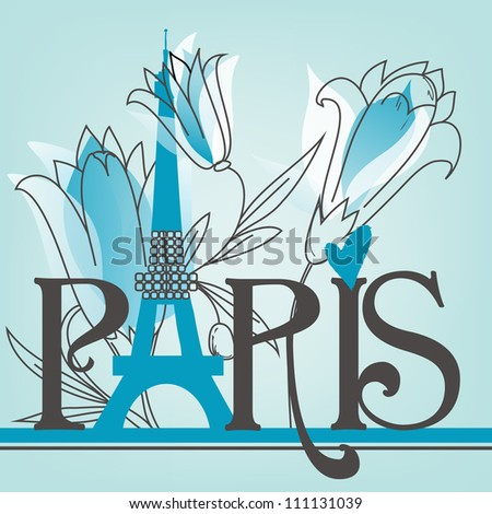 Paris lettering with lilies - stock vector