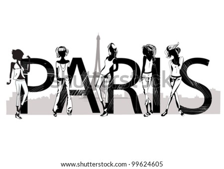 Paris lettering with silhouettes of fashion girls - stock vector