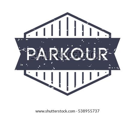 Parkour Badge Vector Logo Sport Label Grunge Stamp Vintage Style