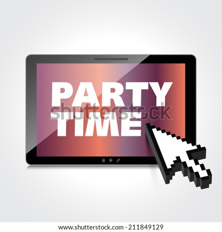 Party time words display on High-quality tablet screen. - stock vector