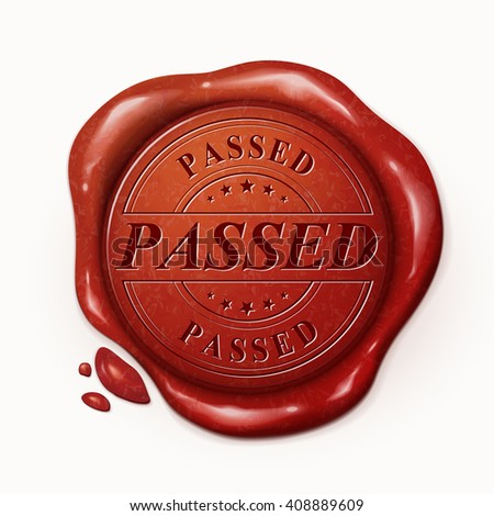 passed 3d illustration red wax seal over white background