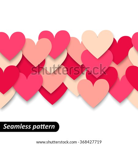 Passion Colorful hearts seamless border. Valentine pattern. Design template for holiday and wedding card, wallpaper, background. Vector illustration EPS 10. - stock vector