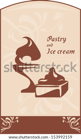 Pastry and ice cream. Label for design. Vector - stock vector