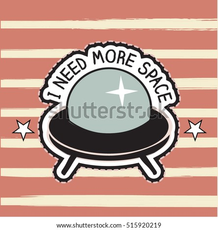 patch cartoon UFO space ship, funny Slogan with fashion patch, pin embroidery, applique for T-shirt and apparel Print.