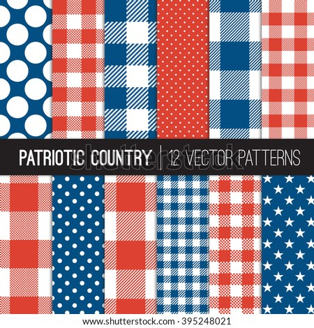 Patriotic Buffalo Check Plaid,  Gingham, Stars and Polka Dots Country Style Patterns in Red, White and Blue. Perfect for Election or July 4th Background. Pattern Swatches made with Global Colors. - stock vector