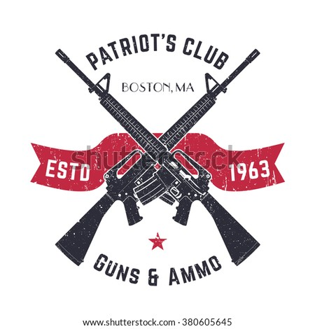 Patriots club vintage logo with crossed guns, gun shop vintage sign with assault rifles, gun store emblem on white, vector  - stock vector