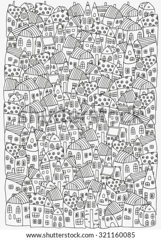 Pattern for coloring book with artistically houses. A4 size. Magic City. Street background. Made by trace from sketch. Ink pen. Zentangle. Black and white pattern in vector. - stock vector