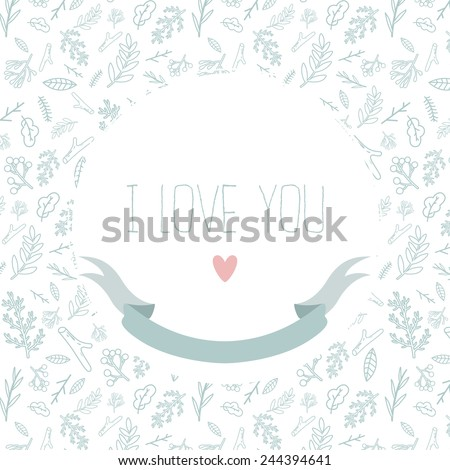 pattern with leaves and branches on white background with i love you text message and ribbon. can be used for valentine's day greeting cards or wedding invitations - stock vector