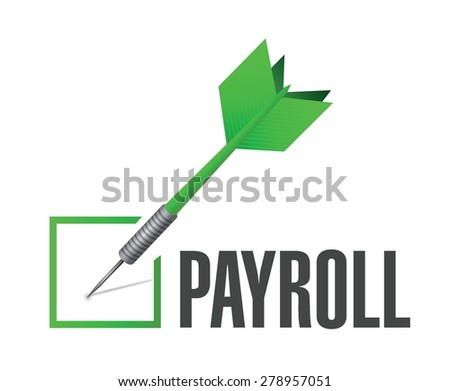 payroll check dart sign concept illustration design over white - stock vector
