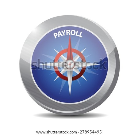 payroll compass sign concept illustration design over white - stock vector
