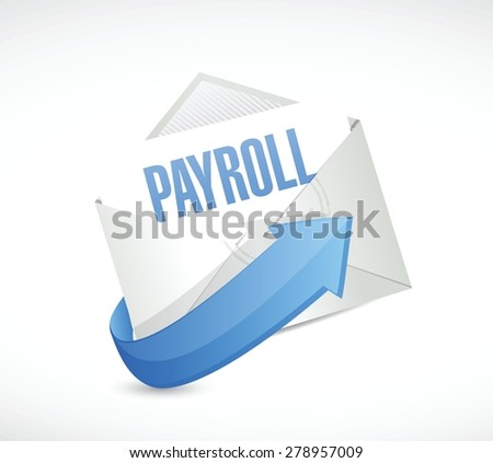 payroll mail sign concept illustration design over white - stock vector