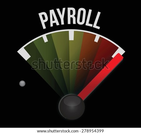 payroll speedometer sign concept illustration design over black - stock vector