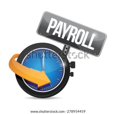 payroll time sign concept illustration design over white - stock vector