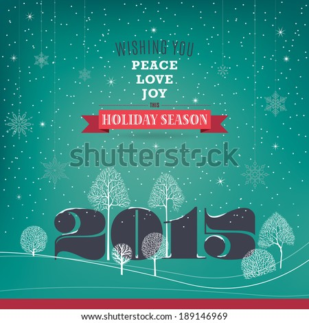 Peace, love, joy. Big 2015 stands between white bare trees. Vintage style. Vector EPS 10 illustration.  - stock vector