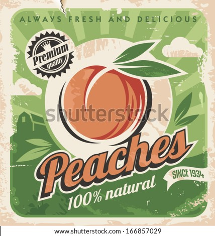 Peaches, vintage poster template. Retro design concept for fruit farm. 100 percent natural product, peach vector label design template with old paper texture. - stock vector