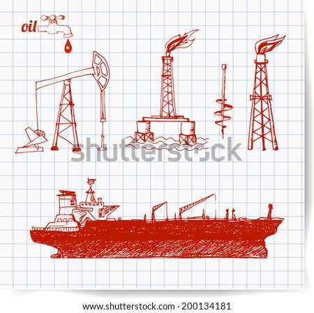 Pen sketches of oil rigs, offshore drilling platform and oil tanker ship. Vector illustration.  - stock vector