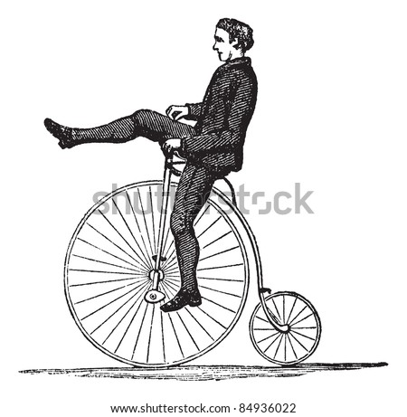 Penny-farthing or High Wheel Bicycle, showing how to dismount the bicycle by raising a leg over the front, vintage engraved illustration. Trousset encyclopedia (1886 - 1891).