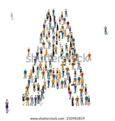People crowd. Vector ABC, letter A - stock vector