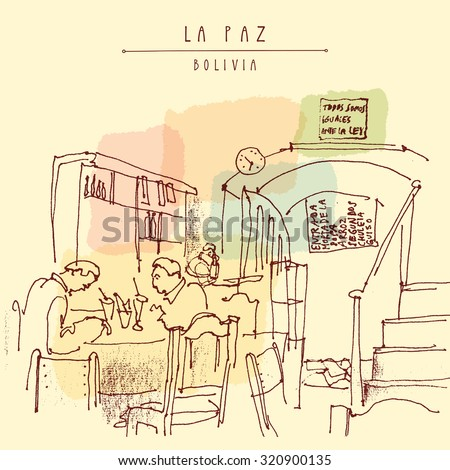 People having breakfast at a cafe in La Paz, Bolivia. Travel sketch drawing. Colorful vintage postcard illustration in vector - stock vector