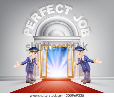Perfect Job Door concept of a doormen holding open a red carpet entrance to the perfect job with light streaming through it. - stock vector