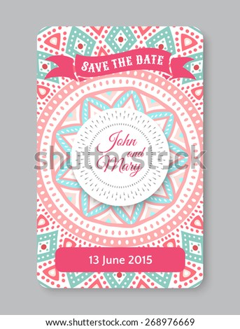Perfect wedding template with doodles tribal theme. Ideal for Save The Date, baby shower, mothers day, valentines day, birthday cards, invitations. Vector illustration for pretty design. - stock vector