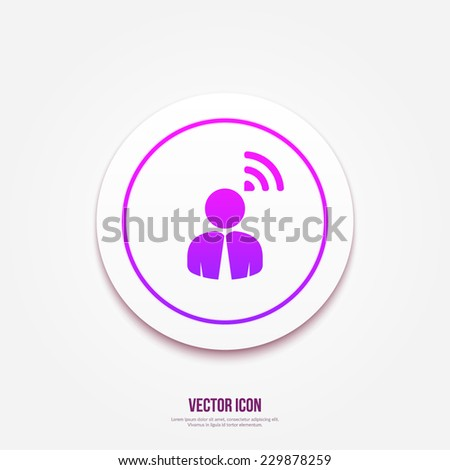 Person RSS sign | Wi-Fi isolated button icon - stock vector