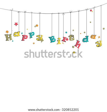 Phase happy birthday hanging on the rope. - stock vector