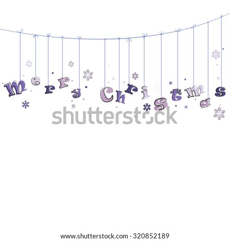 Phase Merry Christmas  hanging on the rope. - stock vector