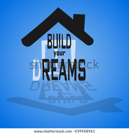picture of building dreams - stock vector