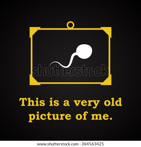 Picture of me - funny inscription template - stock vector