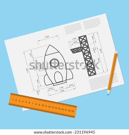picture of paper sheet with rocket draft, pencil and ruler, start-up, new servi?e, business or product concept - stock vector