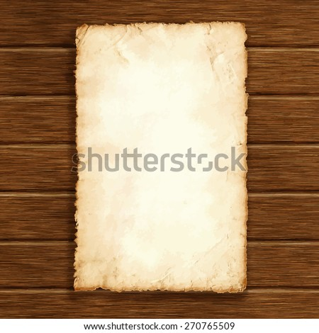 Piece of old paper on wood texture background. Image trace. Vector illustration. - stock vector