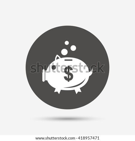 Piggy bank sign icon. Moneybox dollar symbol. Gray circle button with icon. Vector - stock vector