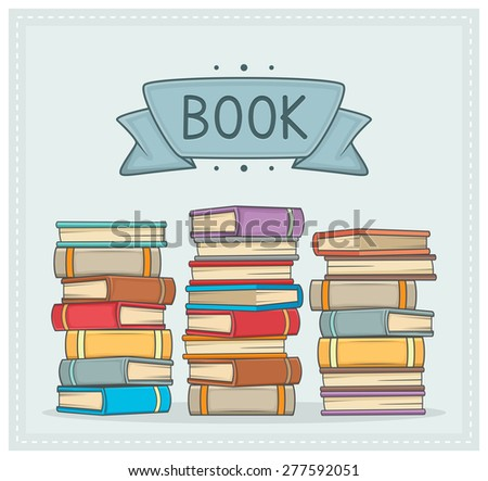 Pile of books with the above title - stock vector