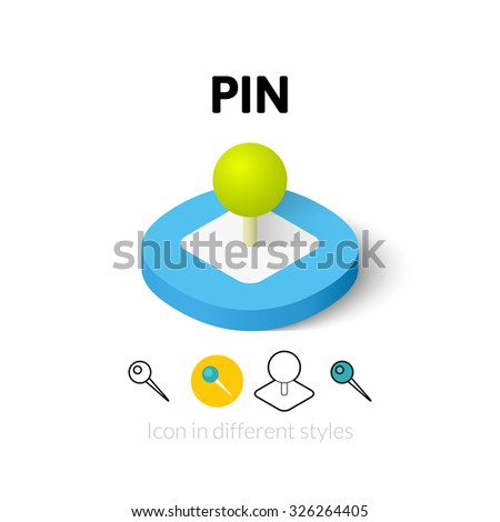 Pin icon, vector symbol in flat, outline and isometric style - stock vector