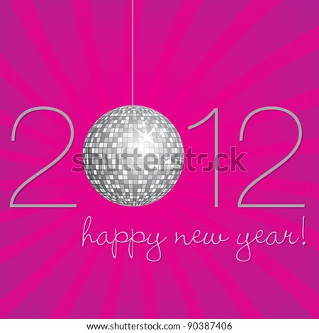Pink and silver disco ball Happy New Year Card in vector format. - stock vector